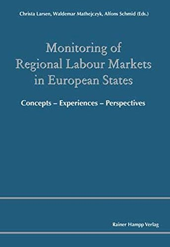 9783866181083: Monitoring of Regional Labour Markets in European States: Concepts - Experiences - Perspectives