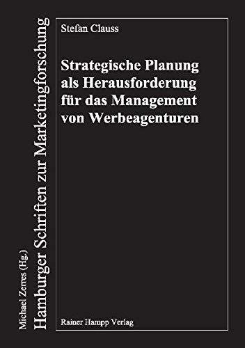 9783866181618: Strategische Planung als Herausforderung für das Management von Werbeagenturen