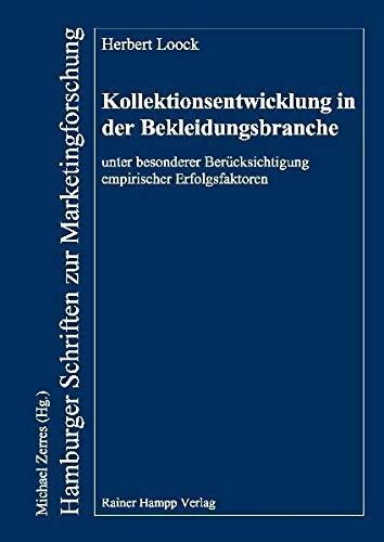 9783866182035: Kollektionsentwicklung in der Bekleidungsbranche unter besonderer Berücksichtigung empirischer Erfolgsfaktoren