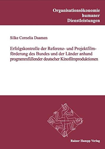 9783866182905: Erfolgskontrolle der Referenz- und Projektfilmforderung des Bundes und der Lander anhand programmfullender deutscher Kin