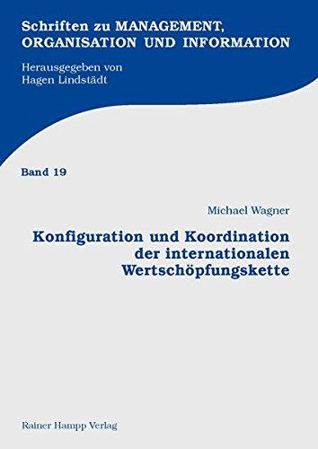 9783866183803: Konfiguration und Koordination der internationalen Wertschopfungskette