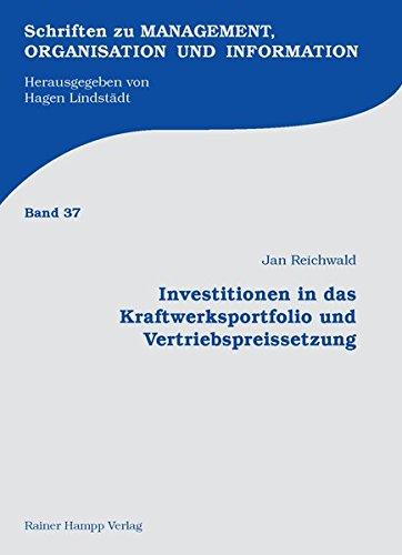 9783866183896: Investitionen in das Kraftwerksportfolio und Vertriebspreissetzung: Spieltheoretische Strategiesimulation von Stromerzeugung und Stromvertrieb