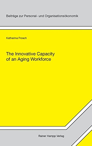 9783866186187: The Innovative Capacity of an Aging Workforce