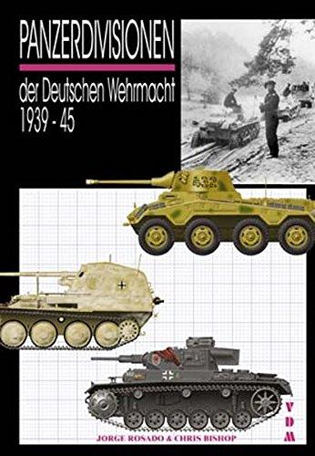9783866190108: Panzerdivisionen: der Deutschen Wehrmacht 1939-45