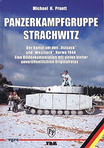 9783866190382: Panzerkampfgruppe Strachwitz: Der Kampf um den Ostsack