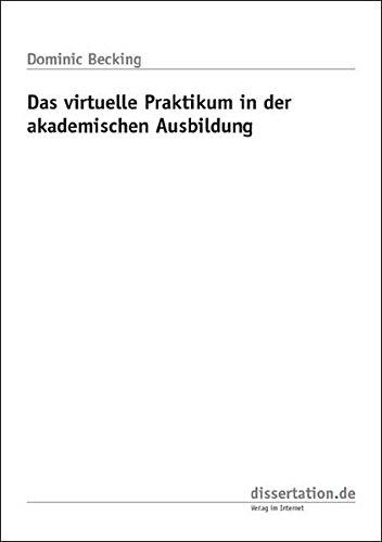 9783866242081: Das virtuelle Praktikum in der akademischen Ausbildung
