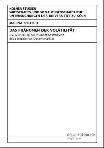 9783866243491: Das Phänomen der Volatilität: Die Beurteilung der Informationseffizienz des europäischen Optionsmarktes