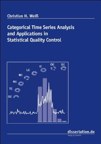 9783866244429: Categorical Time Series Analysis and Applications in Statistical Quality Control