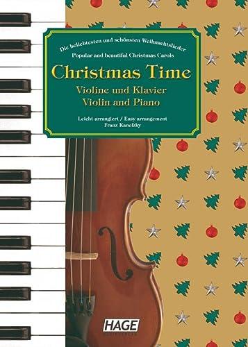 9783866260054: Christmas Time für Violine und Klavier: Die beliebtesten und schönsten Weihnachtslieder. 37 bekannte Weihnachtslieder für Violine und Klavier, einfach bearbeitet für Anfänger und Fortgeschrittene