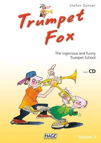 9783866260795: Trompeten Fuchs Band 2: Die geniale und spaßige Trompetenschule. Auch geeignet für Flügelhorn, Kornett oder Tenorhorn