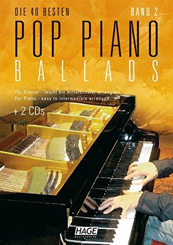 9783866261211: Pop Piano Ballads 2: Die 40 besten Pop Piano Ballads - Für Klavier leicht bis mittelschwer arrangiert. Eine tolle Sammlung mit 40 romantischen und leichten bis mittelschweren Arrangements