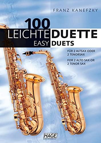 100 Leichte Duette Für 2 Saxophone: Deutsch-Englisch - Hrsg. V. Franz Kanefzky; Kanefzky, Franz