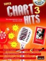 9783866261891: Super Chart Hits 3 mit Karaoke-CD: Die angesagtesten Songs aus den Charts
