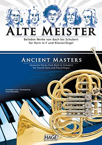 9783866262249: Alte Meister für Horn in F und Klavier/Orgel: Beliebte Werke von Bach bis Schubert