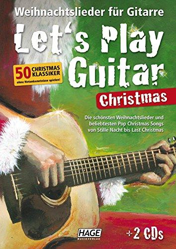 Let's Play Guitar Christmas: Weihnachtslieder fur Gitarre.