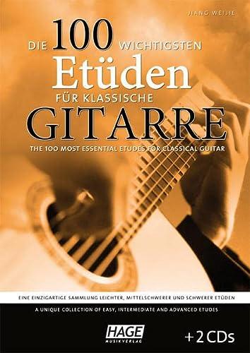 9783866262713: Die 100 wichtigsten Et�den f�r klassische Gitarre mit 2 CDs: Eine einzigartige Sammlung leichter, mittelschwerer und schwerer Et�den