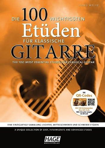9783866262713: Die 100 wichtigsten Etüden für klassische Gitarre mit 2 CDs