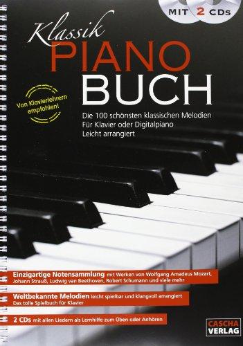 9783866262850: Klassik Piano Buch mit 2 CDs: Die 100 schönsten klassischen Melodien für Klavier oder Digitalpiano