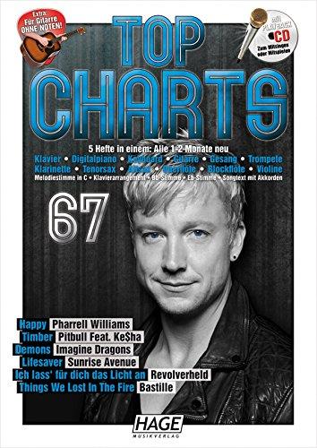 9783866263291: Top Charts 67 mit Playback CD: Die beste Auswahl aus den aktuellen Charts! Happy - Timber - Demons - Lifesaver - Ich lass' für dich das Licht an - Things We Lost In The Fire