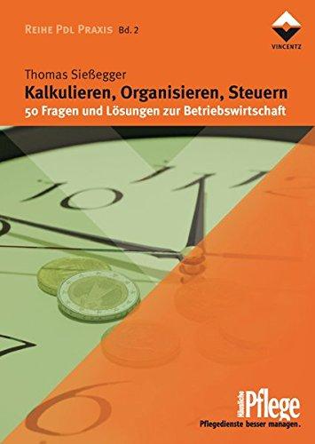 9783866300798: Kalkulieren, Organisieren, Steuern