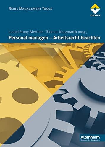 Personal managen - Arbeitsrecht beachten: Isabel R. Bierther