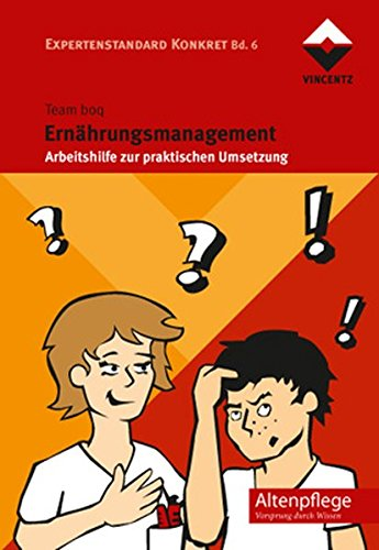 9783866301504: Ernährungsmanagement: Arbeitshilfe zur praktischen Umsetzung Expertenstandard Konkret Bd. 7