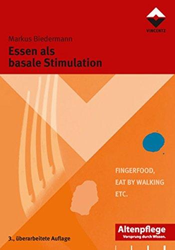 9783866301573: Essen als basale Stimulation: FingerFood - Eat by walking - etc.