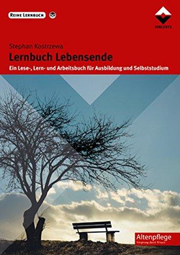 9783866302297: Lernbuch Lebensende: Ein Lese-, Lern- und Arbeitsbuch für Ausbildung und Selbststudium