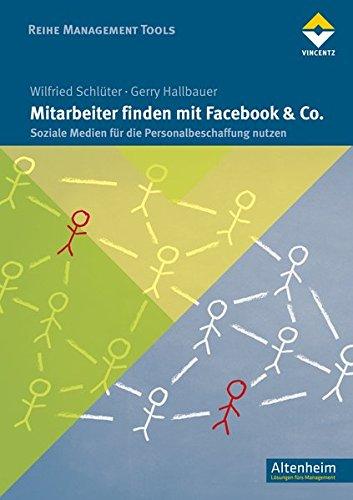 Mitarbeiter finden mit Facebook & Co.: Wilfried Schlüter