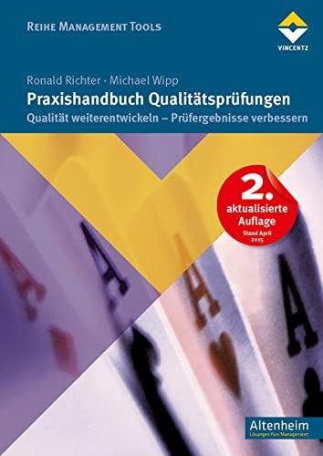 9783866304048: Praxishandbuch Qualit�tspr�fungen: Qualit�t weiterentwickeln-Pr�fergebnisse verbessern
