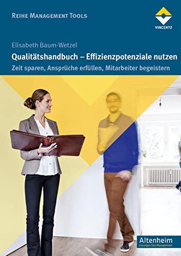 Qualitätshandbuch - Effizienzpotenziale nutzen: Elisabeth Baum-Wetzel