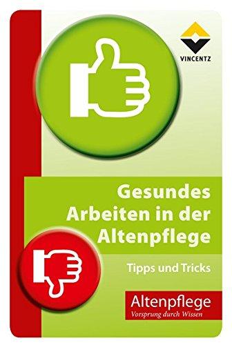 9783866304338: Gesundes Arbeiten in der Altenpflege: Tipps und Tricks