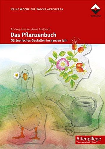 Das Pflanzenbuch: Andrea Friese