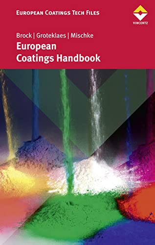 9783866308497: European Coatings Handbook (European Coatings Tech Files)