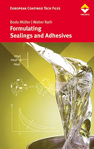 9783866308589: Formulating Adhesives and Sealants (European Coatings Tech Files)
