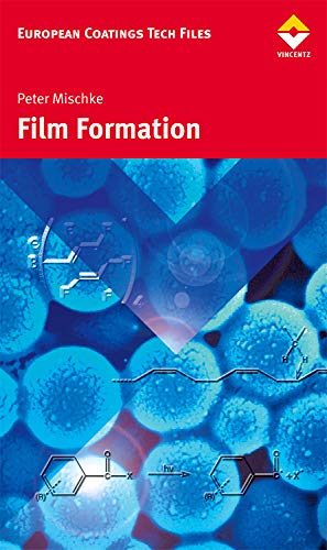 9783866308619: Film formation in modern paint systems (European Coatings Tech Files)
