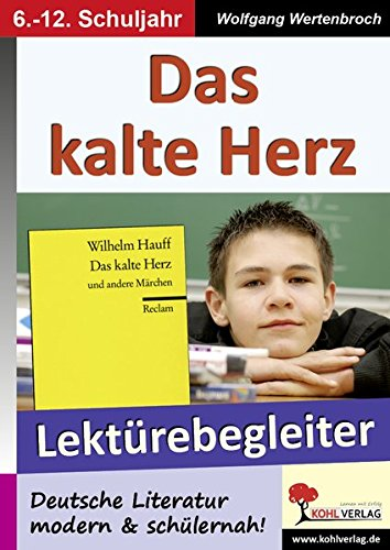 9783866320154: Das kalte Herz - Lektürebegleiter: Deutsche Literatur modern & schülernah! - 28 Kopiervorlagen, mit Lösungen