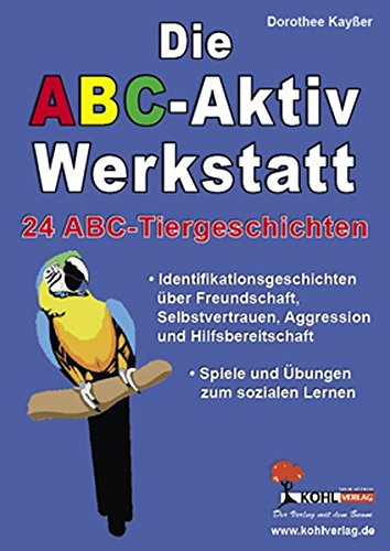 9783866320420: Die ABC-Aktiv Werkstatt, 24 ABC-Tiergeschichten: 24 ABC-Tiergeschichten zum sozialen Lernen