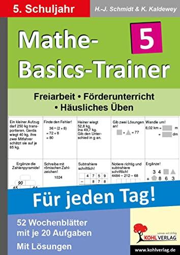 Mathe-Basics-Trainer / 5. Schuljahr Für jeden Tag! : Übungen für jeden Tag