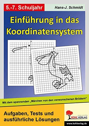 9783866323407: Einführung in das Koordinatensystem. Mit Aufgaben zum spannenden - Märchen von den verwunschenen Brüdern¿