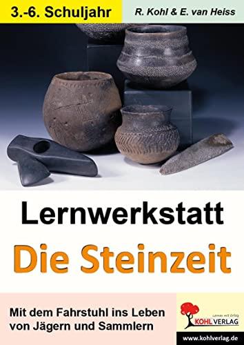 9783866325258: Lernwerkstatt - Mit dem Fahrstuhl in die Steinzeit