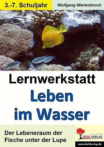 9783866326668: Lernwerkstatt - Leben im Wasser