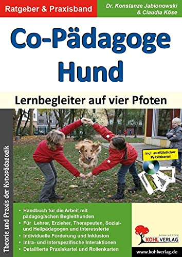 9783866326903: Co-Pädagoge Hund. Lernbegleiter auf vier Pfoten: Theorie und Praxis der Kynopädagogik
