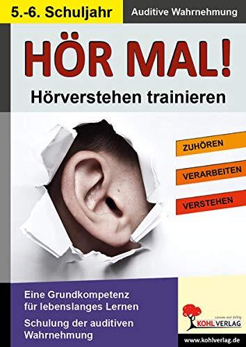 9783866326927: Hör mal! - Hörverstehen trainieren 5. - 6. Schuljahr: Hör- und Wahrnehmungsübungen - mit Kopiervorlagen