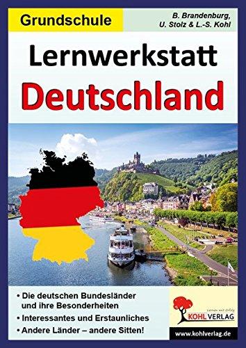 9783866327863: Lernwerkstatt Deutschland: Die deutschen Bundesländer und ihre Besonderheiten - Interessantes und Erstaunliches