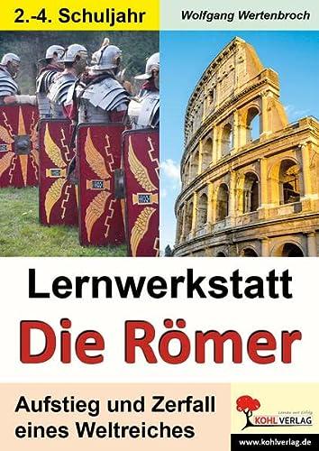 9783866328181: Lernwerkstatt - Die Römer / Grundschulausgabe