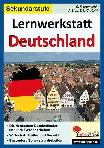 9783866328266: Lernwerkstatt Deutschland (Ausgabe SEK I): Die deutschen Bundesländer - Stadt, Land, Fluss - Wirtschaft, Kultur und Verkehr - Besondere Sehenswürdigkeiten;