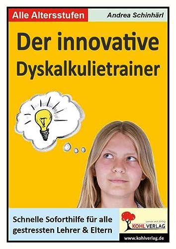 9783866328709: Der innovative Rechentrainer Schnelle Soforthilfe bei Dyskaskulie: Schnelle Soforthilfe für alle gestressten Lehrer und Eltern bei Dyskalkulie