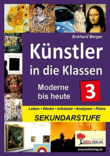 9783866329256: Künstler in die Klassen - Moderne bis heute: Moderne bis heute 3