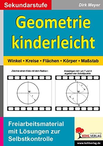 Geometrie kinderleicht Winkel - Kreis - Fl�che - K�rper - Ma�stab - Dirk Meyer